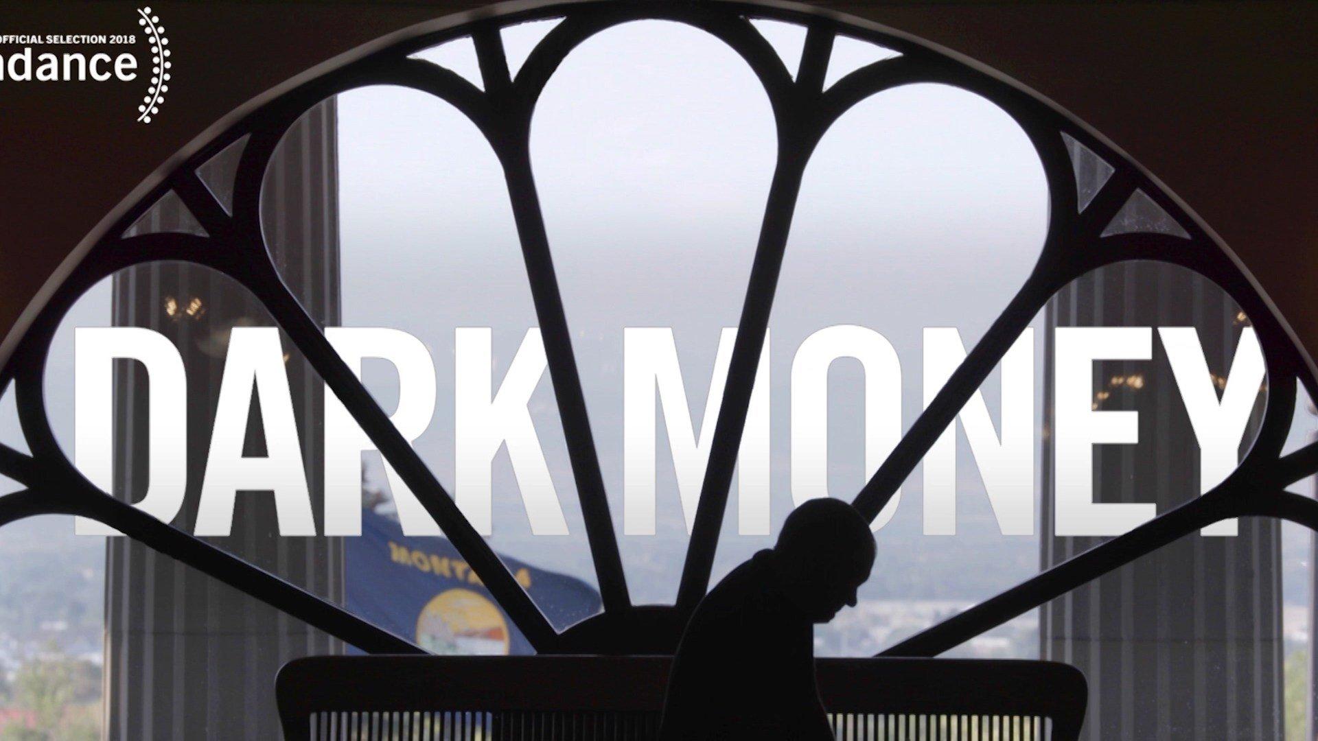 """""""Dark Money"""" opens in MT theaters"""